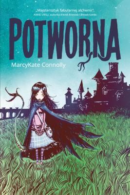 okładka Potworna, Ebook | MarcyKate Connolly