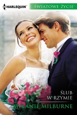 okładka Ślub w Rzymie, Ebook | Melanie Milburne