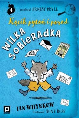 okładka Kącik pytań i porad Wilka Sobieradka, Ebook | Ian  Whybrow, Ernest  Bryll - przekład