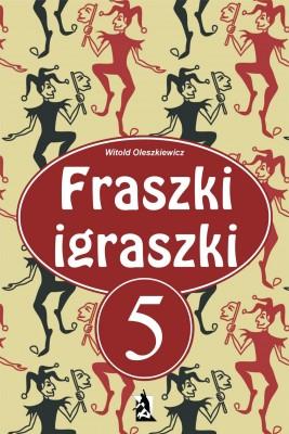 okładka Fraszki igraszki V, Ebook | Witold Oleszkiewicz