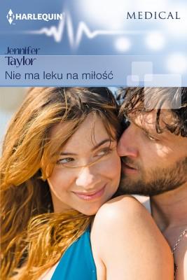okładka Nie ma leku na miłość, Ebook | Jennifer Taylor