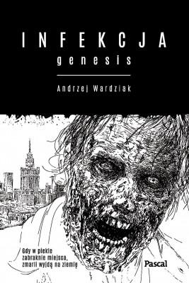 okładka Infekcja. Genesis., Ebook | Andrzej  Wardziak