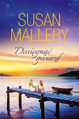 okładka Dosięgnąć gwiazd, Ebook | Susan Mallery