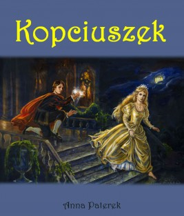 okładka Kopciuszek – baśń rymowana, Ebook   Anna Paterek