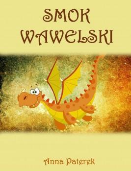 okładka Smok Wawelski, Ebook   Anna Paterek