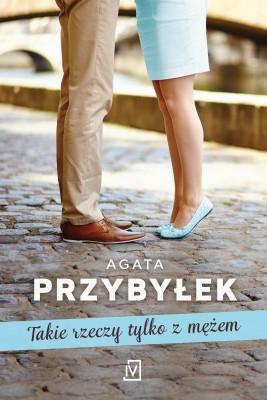 okładka Takie rzeczy tylko z mężem, Ebook   Agata Przybyłek
