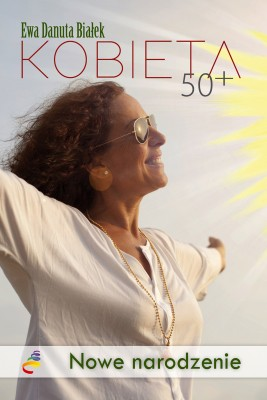 okładka KOBIETA 50+., Ebook | Ewa Danuta Białek