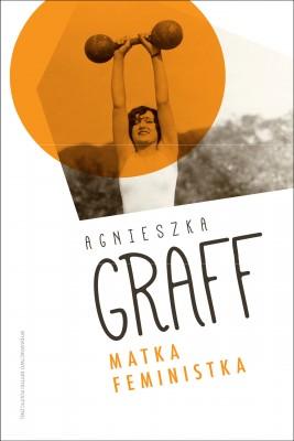 okładka Matka Feministka, Ebook | Agnieszka  Graff