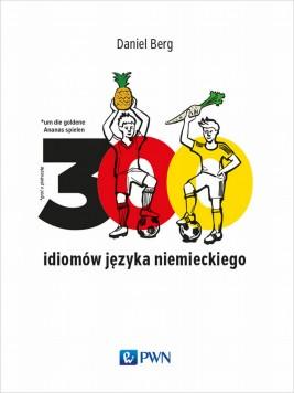 okładka 300 idiomów języka niemieckiego, Ebook | Daniel  Berg