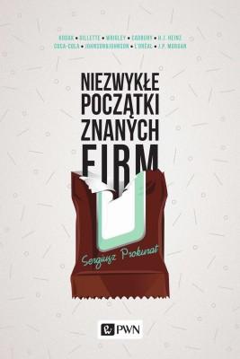 okładka Niezwykłe początki znanych firm, Ebook | Sergiusz  Prokurat