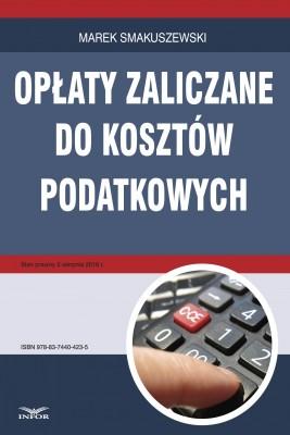 okładka Opłaty zaliczane do kosztów podatkowych, Ebook   Marek Smakuszewski