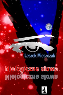 okładka Nielogiczne słowa, Ebook | Leszek Mieszczak