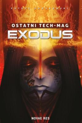 okładka Ostatni TECH-MAG. Exodus, Ebook | Patryk  Romanowski