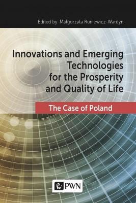 okładka Innovations and Emerging Technologies for the Prosperity and Quality of Life, Ebook | Małgorzata  Runiewicz-Wardyn