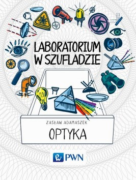 okładka Laboratorium w szufladzie Optyka, Ebook | Zasław  Adamaszek
