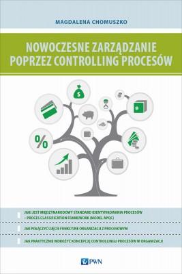 okładka Nowoczesne zarządzanie poprzez controlling procesów, Ebook | Magdalena  Chomuszko