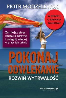 okładka Pokonaj odwlekanie - rozwiń wytrwałość, Ebook | Piotr Modzelewski