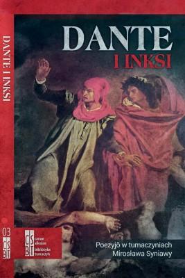 okładka Dante i inksi, Ebook | Dante Alighieri, Mirosław Syniawa
