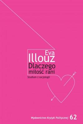 okładka Dlaczego miłość rani?, Ebook | Eva Illouze