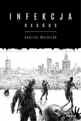 okładka Infekcja. Exodus, Ebook | Andrzej  Wardziak