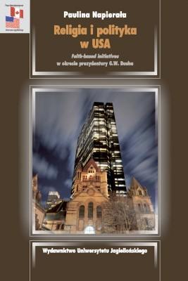 okładka Religia i polityka w USA, Ebook | Paulina  Napierała