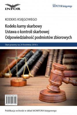 okładka Kodeks karny skarbowy. Ustawa o kontroli skarbowej. Odpowiedzialność podmiotów zbiorowych, Ebook | INFOR PL SA