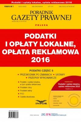 okładka Podatki 2016 cz. 5 – Podatki i opłaty lokalne, opłata reklamowa, Ebook | INFOR PL SA