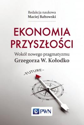 okładka Ekonomia przyszłości, Ebook | Maciej  Bałtowski
