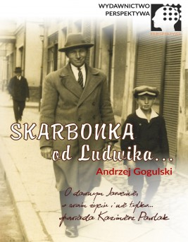 okładka Skarbonka od Ludwika, Ebook | Andrzej Gogulski, Kazimierz  Pawlak