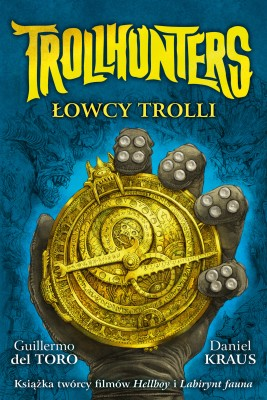 okładka Trollhunters. Łowcy trolli, Ebook | Guillermo del.Toro, Daniel  Kraus