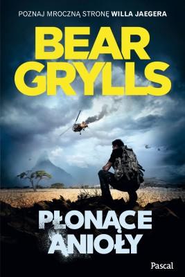okładka Płonące anioły, Ebook | Bear Grylls