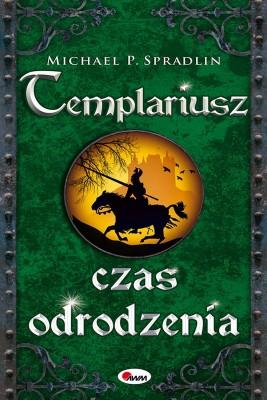 okładka Templariusz czas odrodzenia, Ebook | Michael  P. Spradlin