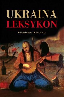 okładka Ukraina Leksykon, Ebook | Włodzimierz  Wilczyński