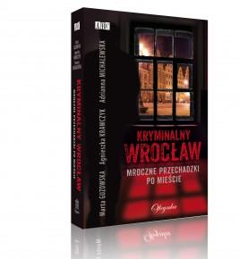 okładka Kryminalny Wrocław, Ebook | Marta Guzowska, Agnieszka Krawczyk, Adrianna Michalewska