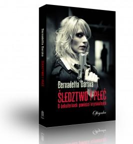 okładka Śledztwo i płeć, Ebook   Bernadetta Darska