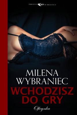 okładka Wchodzisz do gry, Ebook | Milena Wybraniec