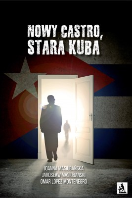 okładka Nowy Castro, stara Kuba, Ebook | Joanna Masiubańska, Jarosław  Masiubański, Omar Lopez Montenegro