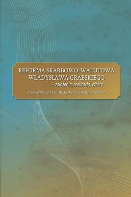 okładka Reforma skarbowo-walutowa Władysława Grabskiego : założenia, realizacja, efekty, Ebook | praca zbiorowa