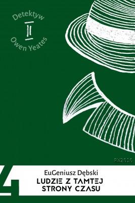 okładka Ludzie z tamtej strony czasu, Ebook | Eugeniusz Dębski