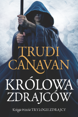 okładka Królowa zdrajców, Ebook | Trudi  Canavan, Izabella Mazurek