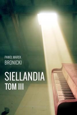 okładka Siellandia. Tom 3. Poszukiwania, Ebook | Paweł Marek Bronicki