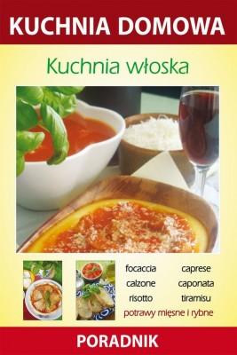 okładka Kuchnia włoska, Ebook | Anna  Smaza