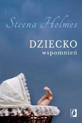 okładka Dziecko wspomnień, Ebook   Steena Holmes