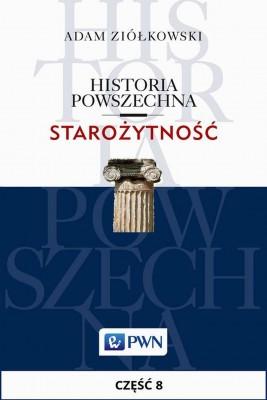 okładka Historia powszechna. Starożytność. Część 8, Ebook   Adam  Ziółkowski