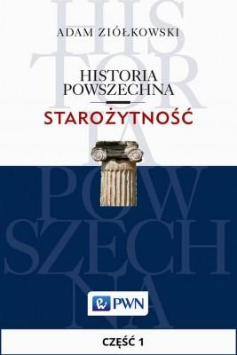 okładka Historia powszechna. Starożytność. Część 1, Ebook | Adam  Ziółkowski