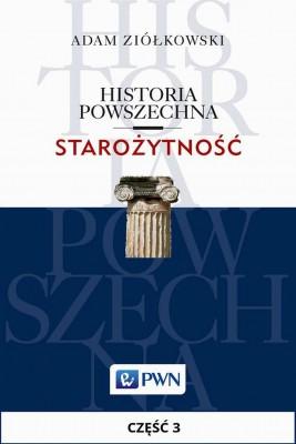 okładka Historia powszechna. Starożytność. Część 3, Ebook   Adam  Ziółkowski