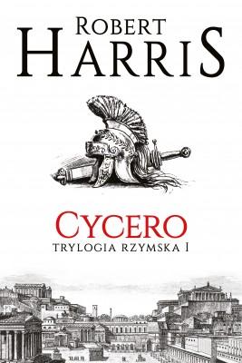 okładka Cycero. Trylogia rzymska I, Ebook | Robert Harris, Piotr Amsterdamski