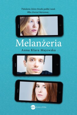 okładka Melanżeria, Ebook | Anna Klara Majewska