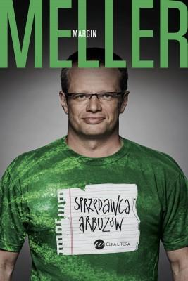 okładka Sprzedawca arbuzów, Ebook | Marcin Meller