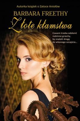 okładka Złote kłamstwa, Ebook | Barbara  Freethy
